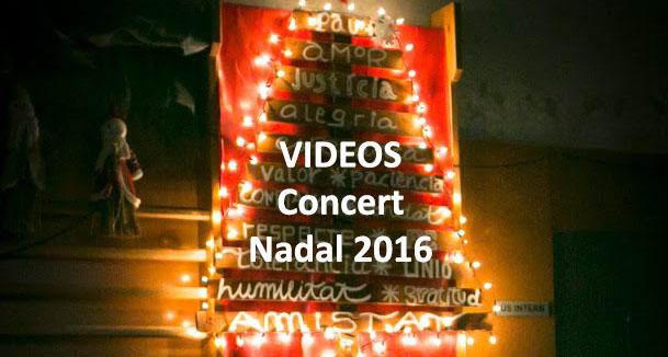 Videos Concert Nadal 2016